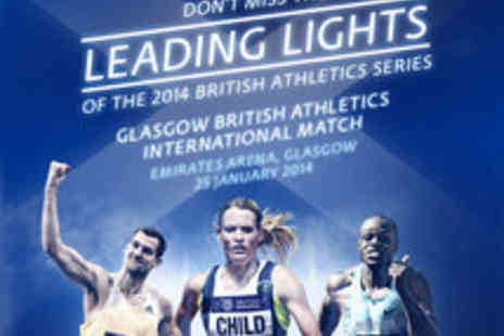 BRITISH ATHLETICS - Tickets to the Glasgow British Athletics International Match - Save 28%
