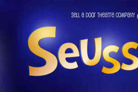 Seussical - Top Price Ticket or Four Top Price Tickets - Save 42%