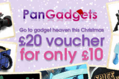 Pan Gadgets - Go to gadget heaven this Christmas � a £20 voucher for £10 - Save 50%