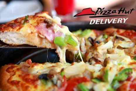 Pizza Hut Delivery - Pizza Hut Delivery Vouchers Worth of Fare - Save 60%