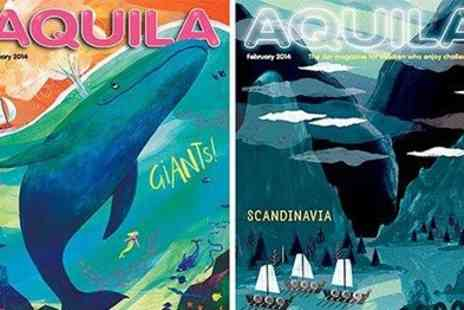 Aquila Magazine - Challenge & Inspire your Kids with subscriptions to AQUILA Magazine - Save 50%
