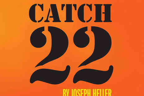 Northern Stage - Ticket to Catch 22 By Joseph Heller on 23 April - Save 50%