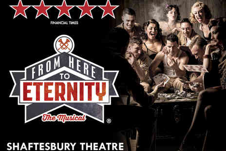 LOVEtheatre - From Here To Eternity Ticket - Save 48%