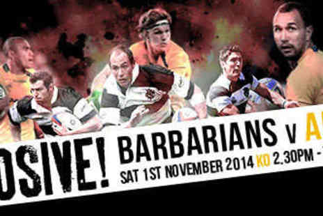 Barbarian FC - Barbarians vs Australia at Twickenham on Saturday November 1 - Save 50%