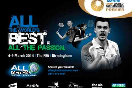 BADMINTON England - Tickets to the Yonex All England Open Badminton Championships - Save 36%
