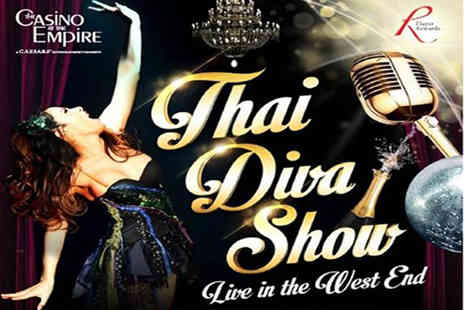 The Casino at the Empire - Ticket to the Thai Diva Show including all you can eat buffet glass of bubbly - Save 50%