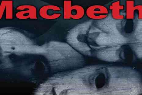 Groundlings Theatre Portsmouth - Macbeth Tickets - Save 29%