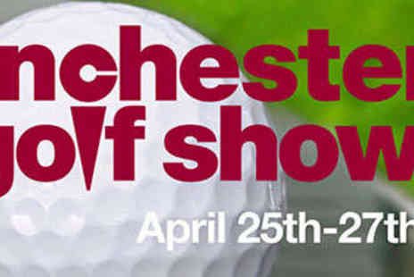 The Golf Show Group - Two Tickets to The Manchester Golf Show  - Save 25%