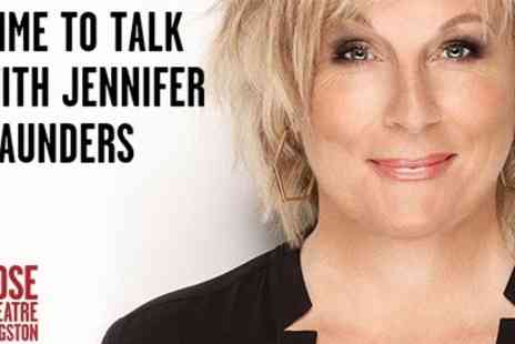 milkn2sugars - Jennifer Saunders live at the Rose Theatre Kingston Ticket includes   - Save 50%