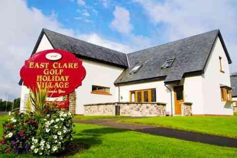 East Clare Golf Village - Two Night stay For Up to Six With Welcome Food Pack in Co. Clare - Save 54%