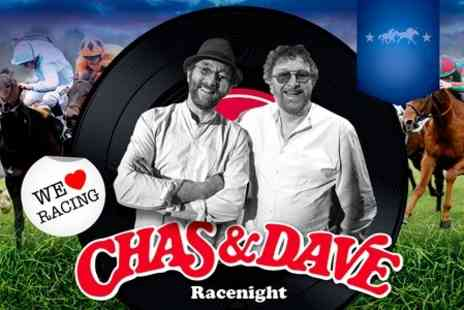 Royal Windsor Racecourse - Chas and Dave Racenight - Save 34%
