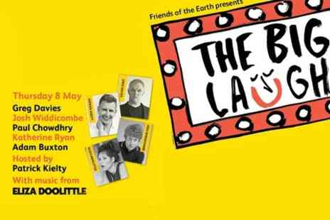 Friends of the Earth - The Big Laugh Charity Comedy Night  - Save 40%