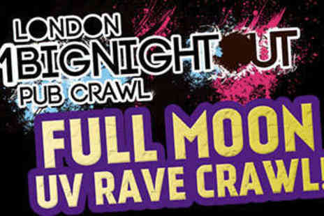 1 Big Night Out - Ticket to Full Moon UV Party on May 30 or 31 - Save 40%