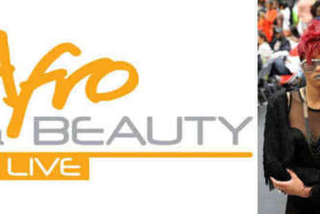 Afro Hair & Beauty Live - Two Tickets for Afro Hair & Beauty Live - Save 50%