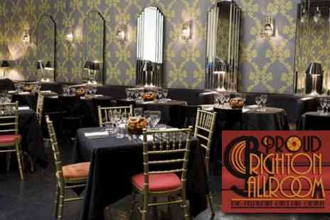 Proud Brighton Ballroom - Three Courses from A La Carte Menu plus Entertainment for £18 - Save 60%