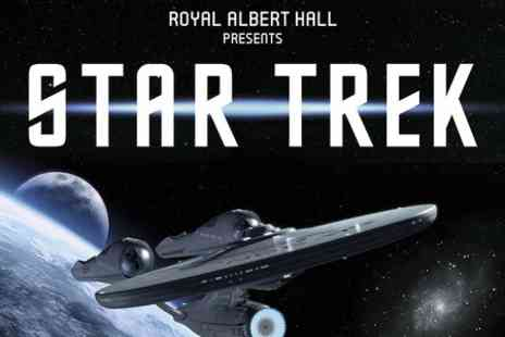 Royal Albert Hall - Star Trek or Star Trek Into Darkness Live In Concert - Save 33%