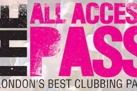 1 Big Night Out - All Access Pass to Over 16 of Londons Best Venues - Save 40%