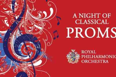 Royal Philharmonic Orchestra - A Night at the Classical Proms Price Band A Ticket With Programme  - Save 43%