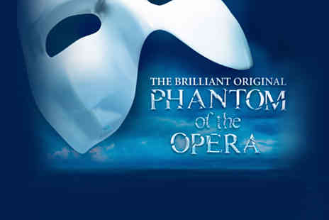 LOVEtheatre - The Phantom of the Opera Ticket  - Save 58%