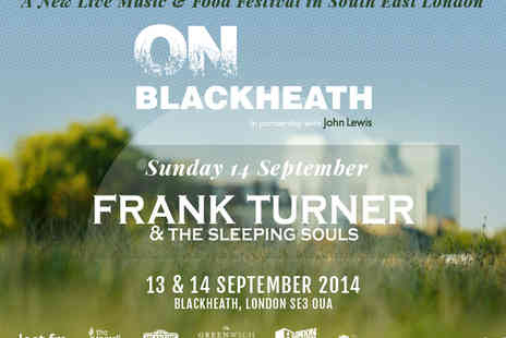 Holding On Rights - Ticket to On Blackheath Featuring Frank Turner - Save 23%