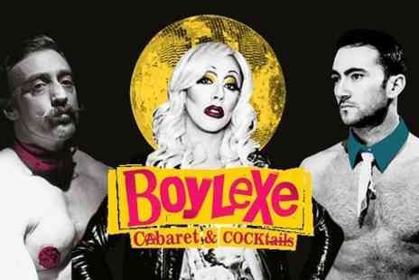 Boylexe - Tickets to Male Cabaret Show Tickets - Save 20%