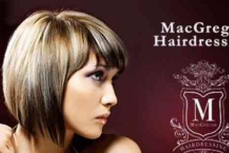 MacGregor Hairdressing - Half Head of Highlights Plus Cut and Blow Dry - Save 60%