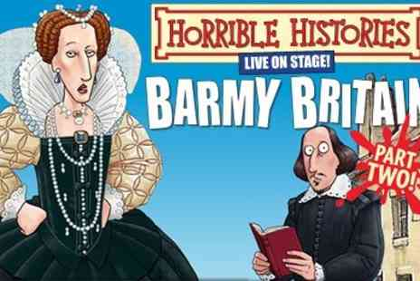 Nimax Theatres - Tickets to Horrible Histories Barmy Britain 2 live  - Save 50%