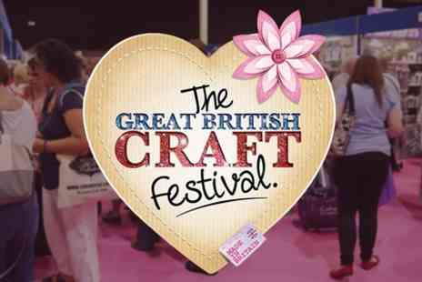 Great British Craft Festival -  Two Tickets The Great British Craft Festival - Save 64%