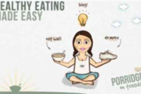 Porridge on Tuesday - Online personalised 10 Week Diet and Exercise Plan Tailored to you - Save 50%
