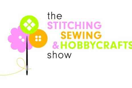 ICHF - Stitching, Sewing and Hobbycrafts Show For One - Save 50%