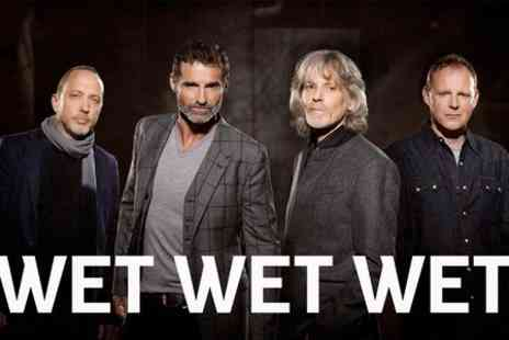 UK Events - Ticket  to Wet Wet Wet - Save 39%