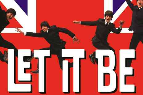 Let It Be - Get Let It Be tickets and experience  - Save 46%