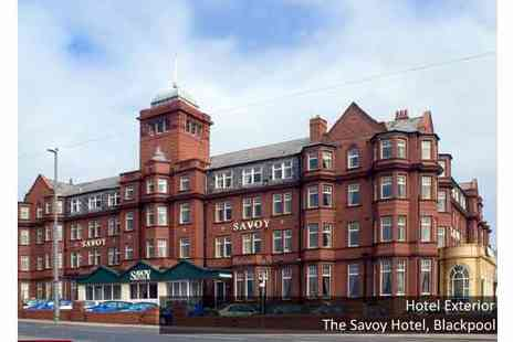 The Savoy Hotel - One Night Break in Blackpool - Save 52%