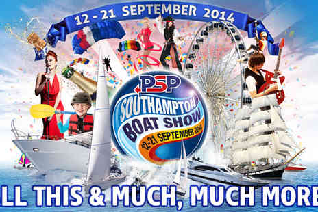 PSP Southampton Boat Show  -  Last chance to save on tickets  - Save 25%