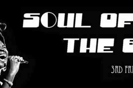 The London Soul Club - Soul of the 60s Club Night - Save 35%