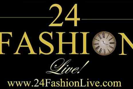 24 Fashion Live - Fashion Live Entry For Two - Save 50%