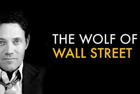 ExCeL Exhibition Centre - The Wolf of Wall Street Live in London Tickets to an inspirational sales talk - Save 30%