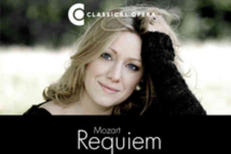 Classical Opera - Tickets to Mozarts Requiem by Classical Opera - Save 20%