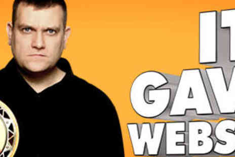 Oh No Its Gavin Webster Again - Ticket to Oh No Its Gavin Webster Again - Save 50%