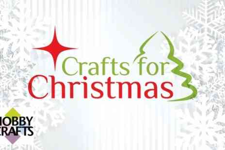 ICHF - Entry to Crafts for Christmas and Hobbycrafts Show - Save 56%