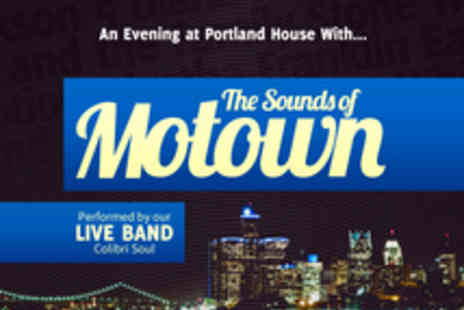 Portland House - Tickets to The Sounds of Motown  - Save 40%