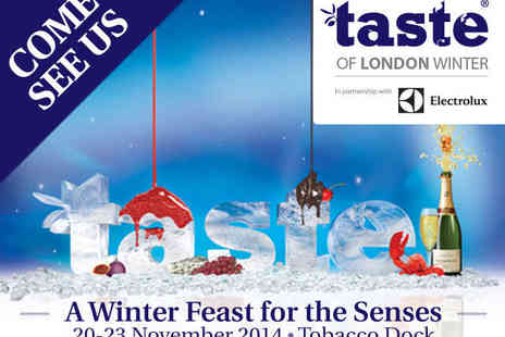 Taste of London Winter - Adult or Child Ticket to Taste of London Winter with Celebrity Chef Demos - Save 17%