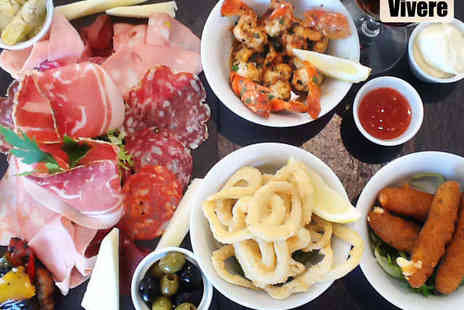 Vivere - Italian Tapas for Two  - Save 61%