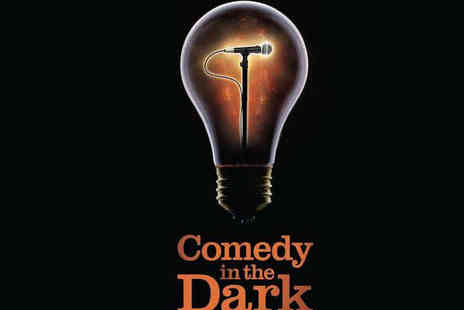 Comedy in the Dark - Ticket to Comedy In The Dark - Save 39%