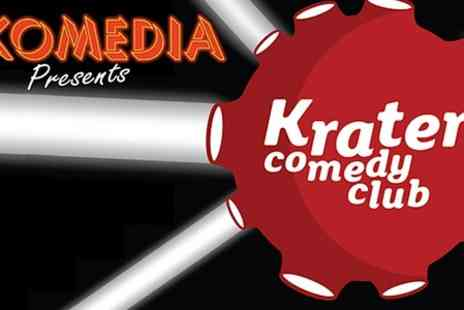 Komedia Presents Krater Comedy Club - Krater Comedy Club Show  - Save 52%