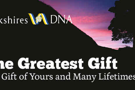 YorkshiresDNA -  The Gift Of Yours And Many Lifetimes - Save 23%