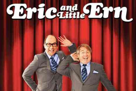 The Mill Volvo Tyne Theatre  -Ticket to Eric and Little Ern show for One  - Save 50%
