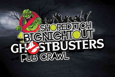 1 Big Night Out - Ticket to 1 Big Night Out Shoreditch Pub Crawl Ghostbusters - Save 20%