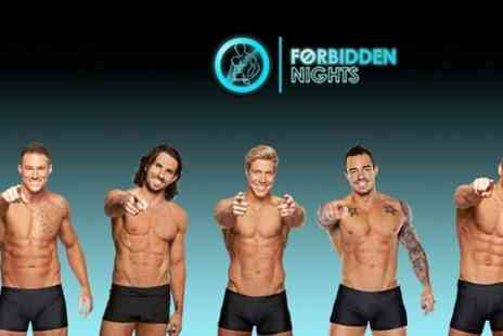 Forbidden Nights -  Male Variety Show Plus a Cocktail and VIP Club Entry - Save 58%