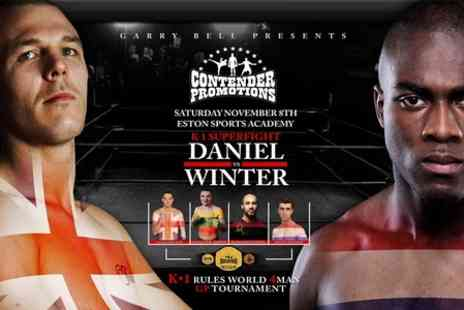 Contender Promotions -  Ticket to K1 Rules Kickboxing  - Save 40%
